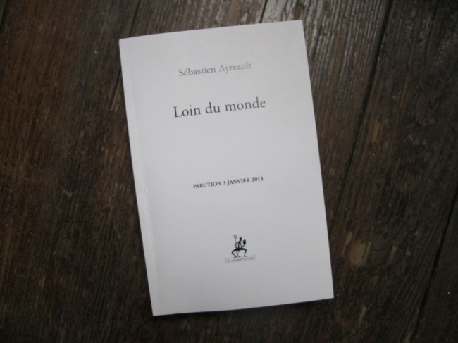 Sébastien Ayreault Loin du monde instant culturel