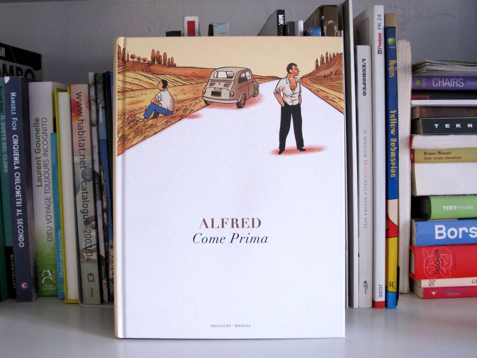 Come prima d'Alfred, road trip et voyage initiatique en Italie